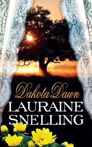 Lauraine Snelling - Dakota Dawn