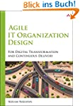 Agile IT Organization Design: For Dig...