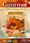 Gourmet - L'Alta Cucina Facile #01 -...