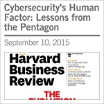Cybersecurity's Human Factor: Lessons from the Pentagon | James A.