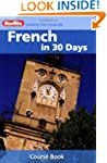 Berlitz Language: French In 30 Days (...