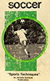 img - for Soccer (Sports techniques) book / textbook / text book