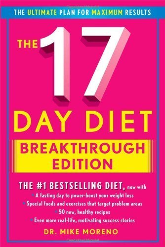 The 17 Day Diet Breakthrough Edition By Moreno, Dr. Mike (2013) Hardcover