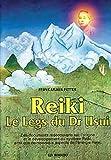 Reiki- Le legs du Dr Usui