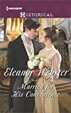 Married for His Convenience	 by  Eleanor Webster in stock, buy online here