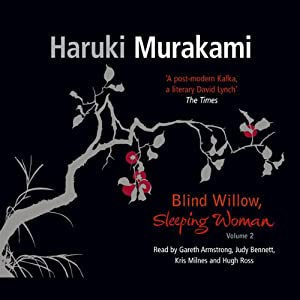 Blind Willow, Sleeping Woman, Volume 2 Audiobook