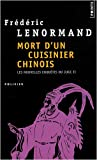 echange, troc Frédéric Lenormand - Les nouvelles enquêtes du juge Ti, Tome 6 : Mort d'un cuisinier chinois