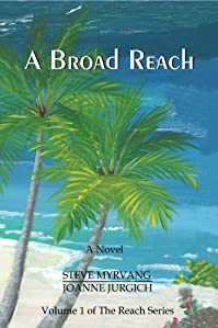 (FREE on 6/11) A Broad Reach by Steve Myrvang - http://eBooksHabit.com