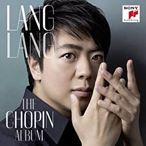 Lang Lang: The Chopin Album (CD/DVD Deluxe Edition)