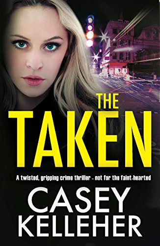 the-taken-a-twisted-gripping-crime-thriller-not-for-the-faint-hearted