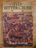 The Bitter Cross (1856191176) by Simon Mawer