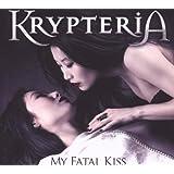 """My Fatal Kiss (Special Edition im Digipack inkl. 2 Bonustracks)von """"Krypteria"""""""