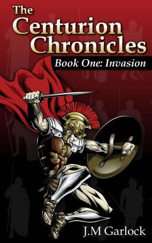 Book: The Centurion Chronicles by J.M. Garlock