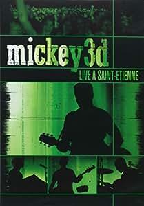 Mickey 3D: Live a Saint-Etienne