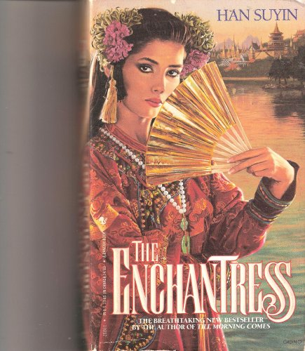 The Enchantress, Han Suyin
