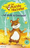 img - for Der Karatehamster ist nicht zu bremsen (German Edition) book / textbook / text book