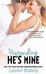 Pretending He's Mine (Caught Up in Love Book 2)