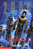 Revolution (2099, #4) (0439060338) by Peel, John