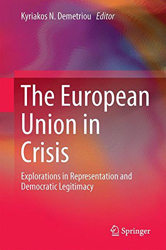 The European Union in Crisis: Explorations in Representation and Democratic Legitimacy
