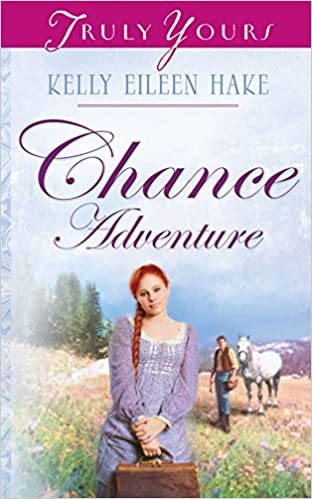 Chance Adventure (Truly Yours Digital Editions Book 664)