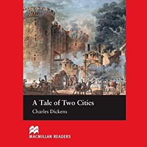 'A Tale of Two Cities' for Learners of English Audiobook