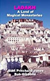 img - for Ladakh: A Land of Magical Monasteries book / textbook / text book