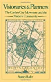 img - for Visionaries and Planners: The Garden City Movement and the Modern Community by Buder Stanley (1990-07-26) Hardcover book / textbook / text book