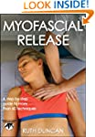 Myofascial Release (Hands-On Guides f...