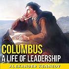 Columbus: Slavery, Lies, and Genocide Hörbuch von Alexander Kennedy Gesprochen von: Jim D Johnston