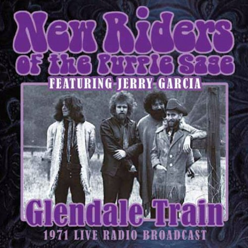 New Riders of the Purple Sage - Glendale Train - Zortam Music