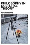 Philosophy in Cultural Theory (0415238021) by Osborne, Peter