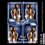 The Gift: A First Threesome and First Lesbian Sex Experience Short   Nancy Brockton
