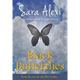 Black Butterflies. (The Greek Village Collection)by Sara Alexi