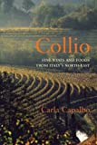 Collio: Fine Wines and Foods from Italy