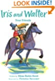 Iris and Walter, True Friends