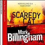 Scaredy Cat: Tom Thorne, Book 2 | Mark Billingham