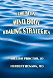 img - for Christian Mind Body Healing Strategies book / textbook / text book