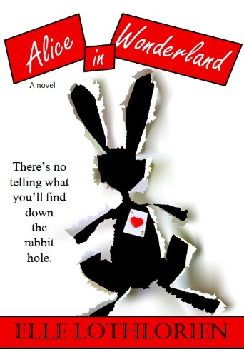 Alice in Wonderland (A Novel)