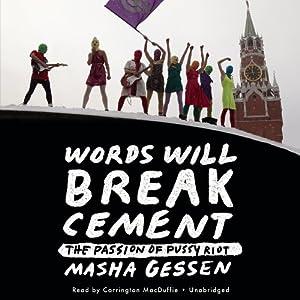 Words Will Break Cement Audiobook