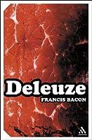 Francis Bacon: The Logic of Sensation (Continuum Impacts): The Logic of Sensation (Continuum Impacts)
