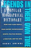 Legends in Their Own Time: A Popular Biographical Dictionary (0671880535) by Amende, Coral