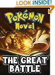The Great Battle: A Pokemon Novel