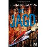 """Die Jagdvon """"Richard Laymon"""""""