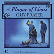 A Plague of Lions | [Guy Fraser]
