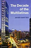 img - for The Decade of the Multilatinas by Professor Javier Santiso (2013-06-10) book / textbook / text book