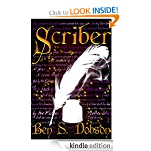 Free Kindle Book: Scriber, by Ben S. Dobson. Publication Date: September 23, 2011