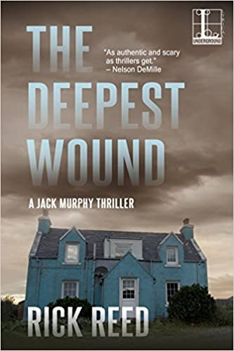 The Deepest Wound (A Jack Murphy Thriller)