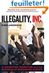 Illegality, Inc. - Clandestine Migrat...