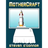 MotherCraftby Steven O'Connor