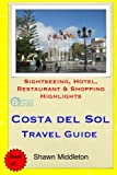 Costa del Sol Travel Guide: Sightseeing, Hotel, Restaurant & Shopping Highlights